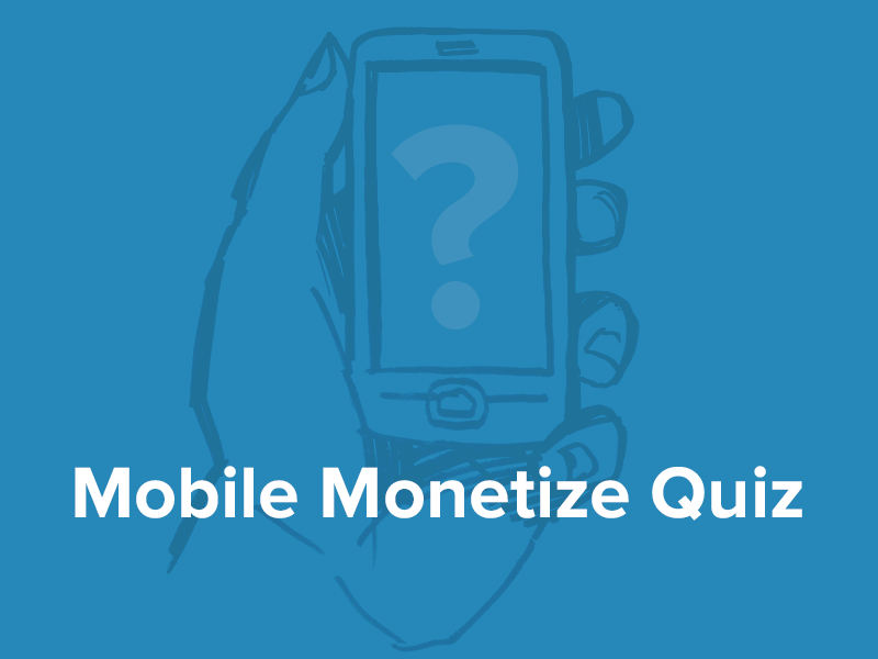 Mobile-Monetization-Quiz